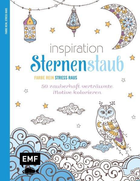 Inspiration Sternenstaub - 50 Ausmalmotive für mehr Entspannung und Achtsamkeit (Mängelexemplar)