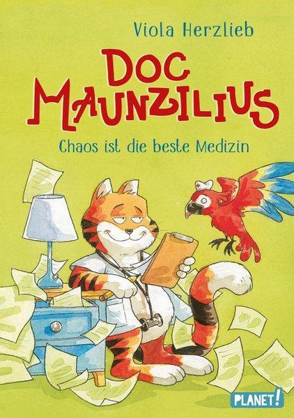 Doc Maunzilius - Chaos ist die beste Medizin (Mängelexemplar)