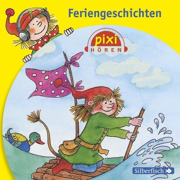 Pixi Hören: Feriengeschichten - 1 CD