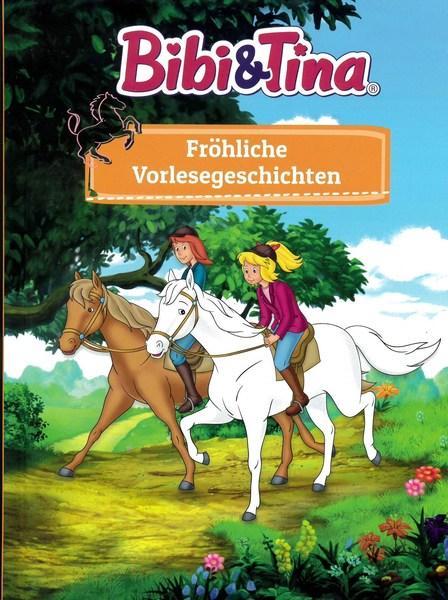 Bibi & Tina: Fröhliche Vorlesegeschichten (Mängelexemplar)
