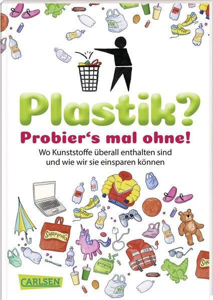 Plastik? Probier´s mal ohne! (Mängelexemplar)