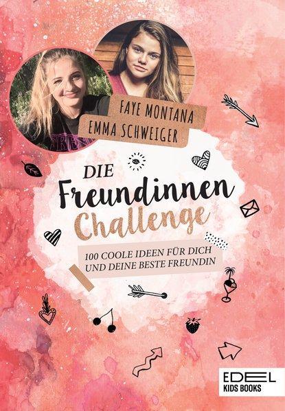 Die Freundinnen-Challenge - 100 coole Ideen für dich und deine beste Freundin (Mängelexemplar)