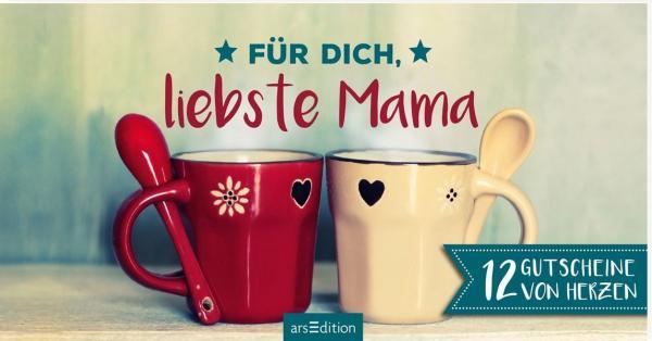 Für dich, liebste Mama - 12 Gutscheine von Herzen