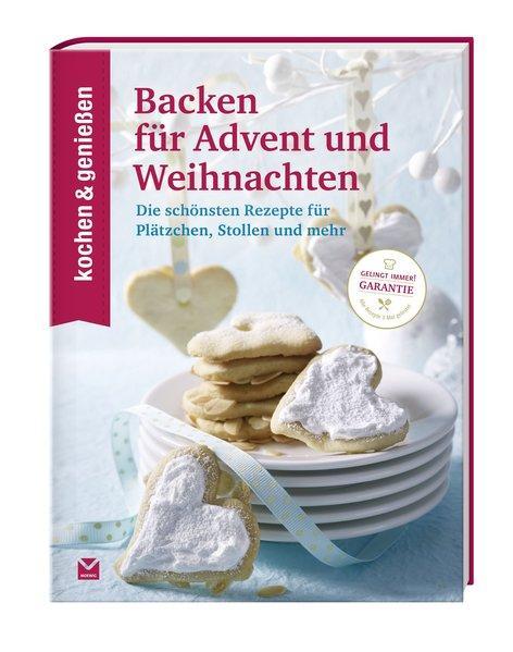 KOCHEN & GENIESSEN Backen für Advent und Weihnachten (Mängelexemplar)
