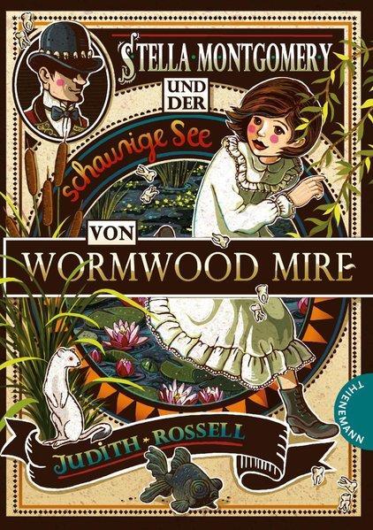 Stella Montgomery und der schaurige See von Wormwood Mire (Mängelexemplar)