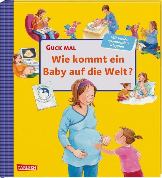 Aktion: Guck mal: Wie kommt ein Baby auf die Welt? - Pappbilderbuch mit vielen spannenden Klappen