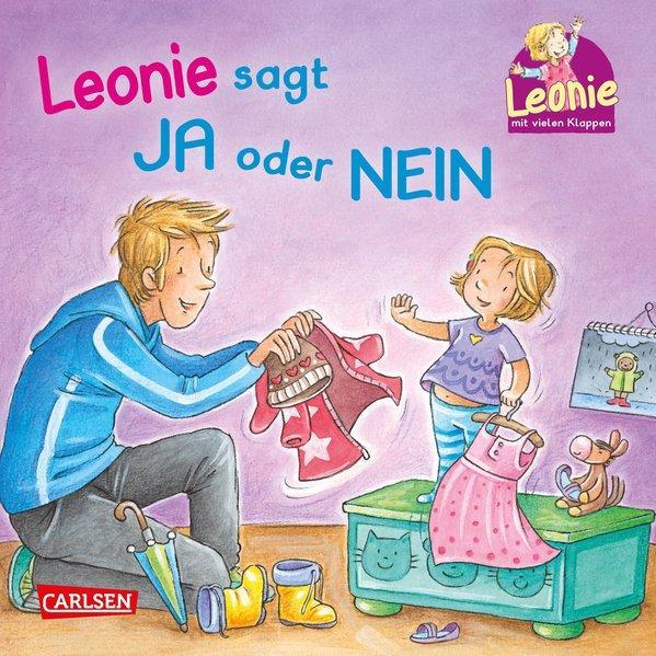Leonie: Leonie sagt Ja oder Nein - Stärkende Kinderalltagsgeschichte ab 18 Monaten