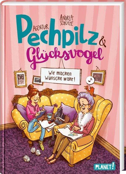 Agentur Pechpilz und Glücksvogel - Wir machen Wünsche wahr! (Mängelexemplar)