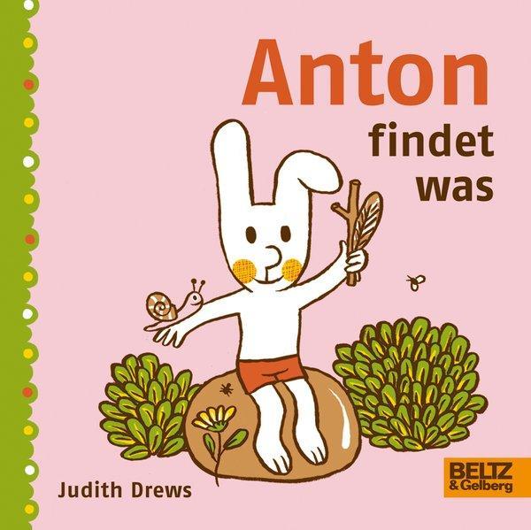Anton findet was - Vierfarbiges Pappbilderbuch