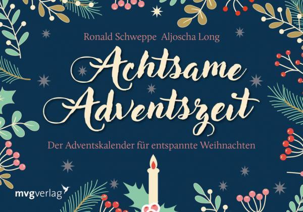 Achtsame Adventszeit - Der Adventskalender für entspannte Weihnachten