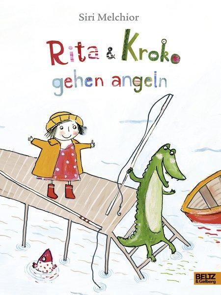 Rita und Kroko gehen angeln - Vierfarbiges Bilderbuch