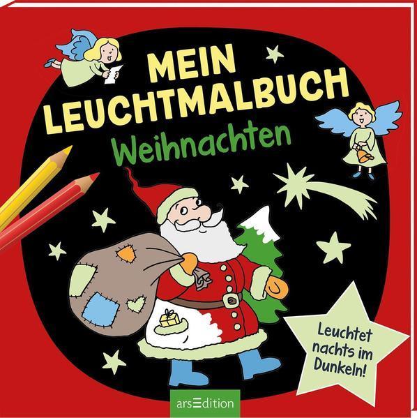 Mein Leuchtmalbuch - Weihnachten