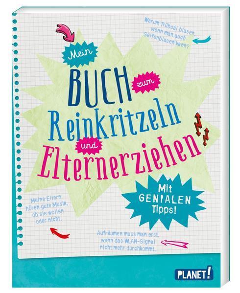 Mein Buch zum Reinkritzeln und Elternerziehen - Mit genialen Tipps (Mängelexemplar)
