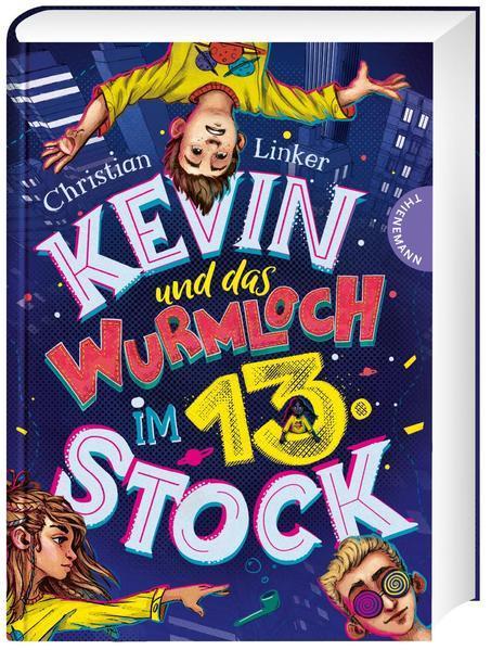 Kevin und das Wurmloch im 13. Stock (Mängelexemplar)