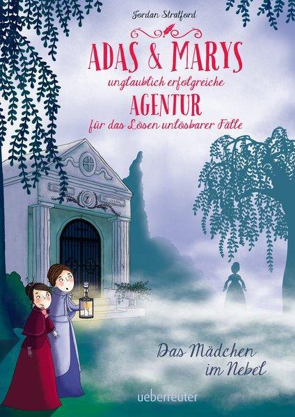 Adas und Marys unglaublich erfolgreiche Agentur ... - Das Mädchen im Nebel