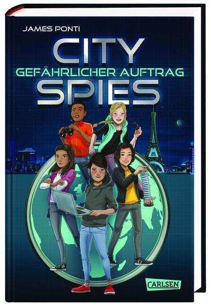 City Spies 1: Gefährlicher Auftrag - Actionreicher Spionage-Thriller für Jugendliche (Mängelexemplar