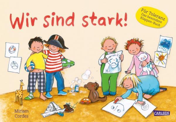Wir sind stark! - Ein Kindergartenbuch über Stärken und Schwächen, Gefühle und Zusammenhalt