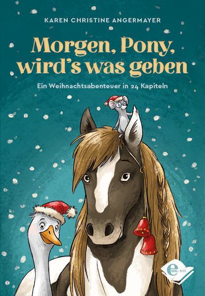 Morgen, Pony, wird's was geben - Ein Weihnachtsabenteuer in 24 Kapiteln (Mängelexemplar)
