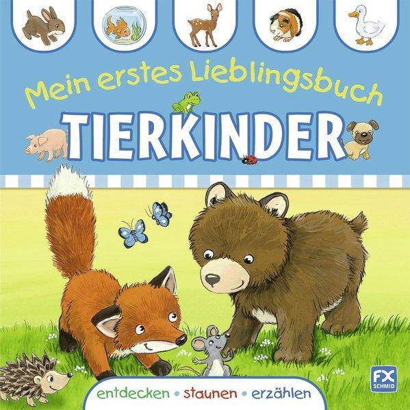 Mein erstes Lieblingsbuch Tierkinder