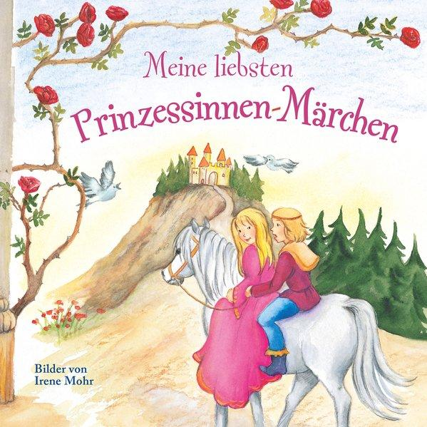 Meine liebsten Prinzessinnen-Märchen