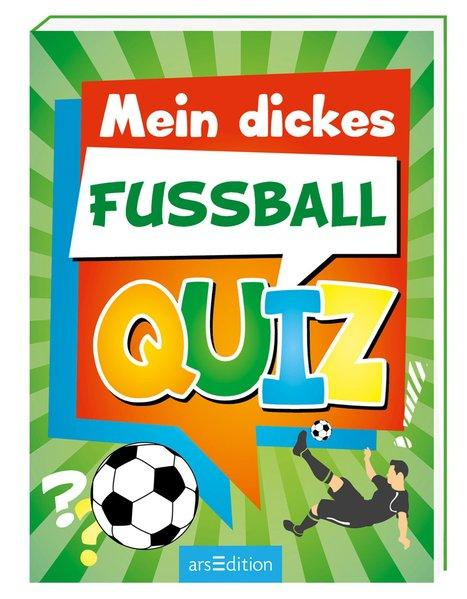 Mein dickes Fußball-Quiz (Mängelexemplar)