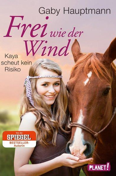 Frei wie der Wind 3: Kaya scheut kein Risiko
