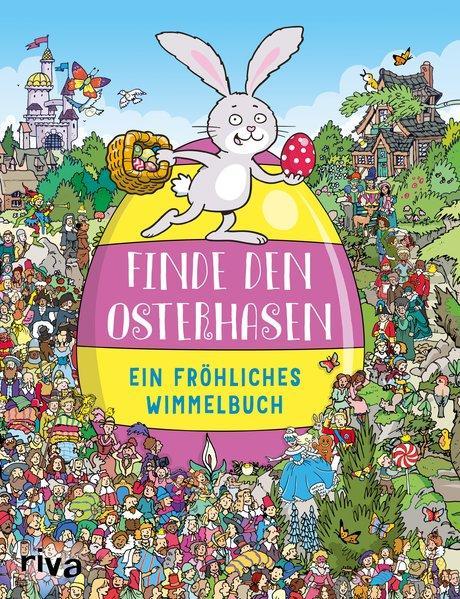 Finde den Osterhasen - Ein fröhliches Wimmelbuch (Mängelexemplar)