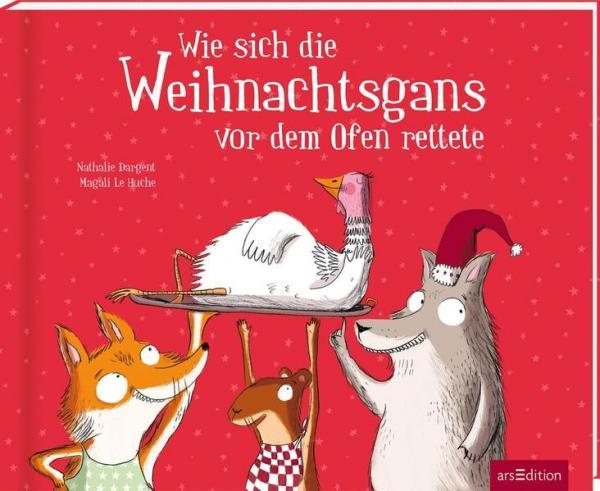 Wie sich die Weihnachtsgans vor dem Ofen rettete (Mängelexemplar)