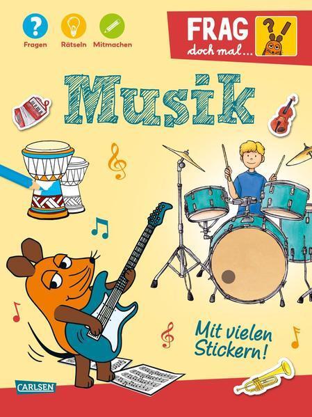 Frag doch mal ... die Maus!: Musik - Fragen, Rätseln, Mitmachen (Mängelexemplar)