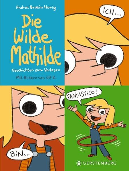 Die Wilde Mathilde - Geschichten zum Vorlesen