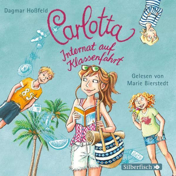 Carlotta 7: Carlotta - Internat auf Klassenfahrt - Hörbuch 2 CDs