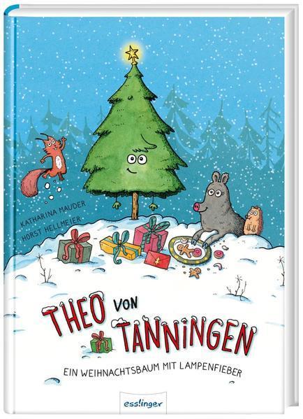 Theo von Tanningen - Ein Weihnachtsbaum mit Lampenfieber (Mängelexemplar)