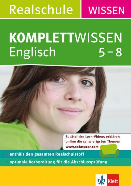 KomplettWissen Realschule Englisch 5. - 8. Klasse