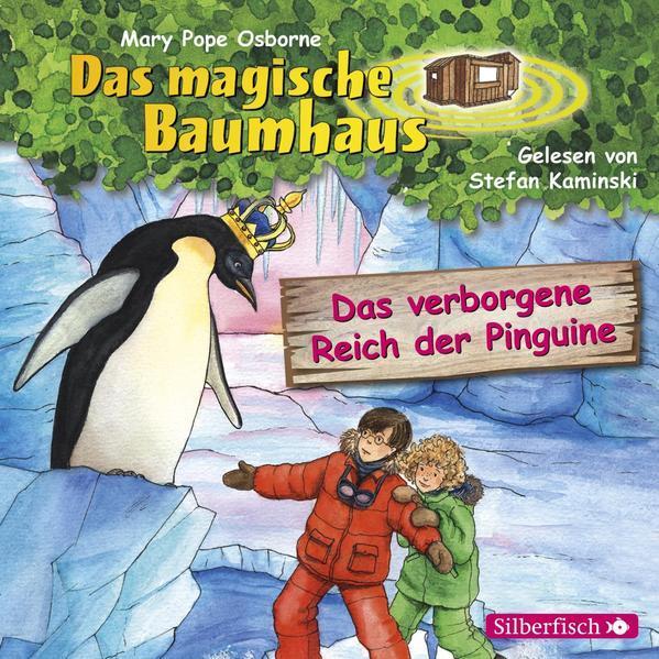 Das verborgene Reich der Pinguine (Das magische Baumhaus 38) - Hörbuch 1 CD