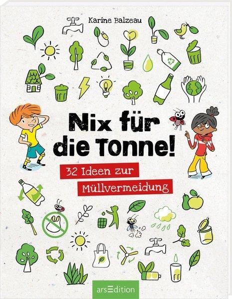 Nix für die Tonne! - 32 Ideen zur Müllvermeidung (Mängelexemplar)