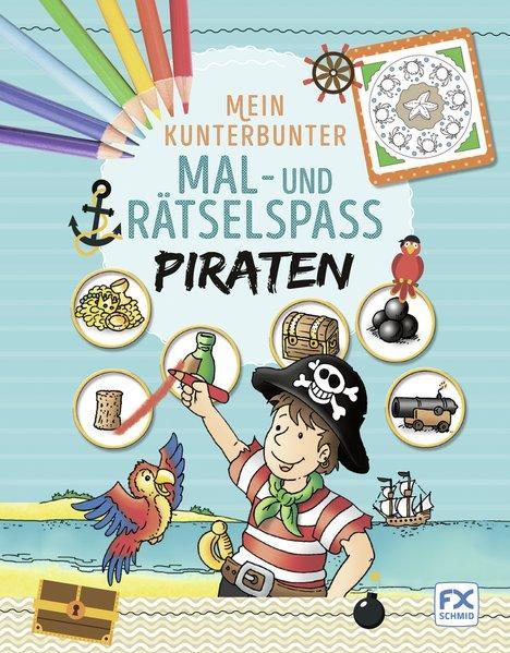 Mein kunterbunter Mal- und Rätselspaß Piraten
