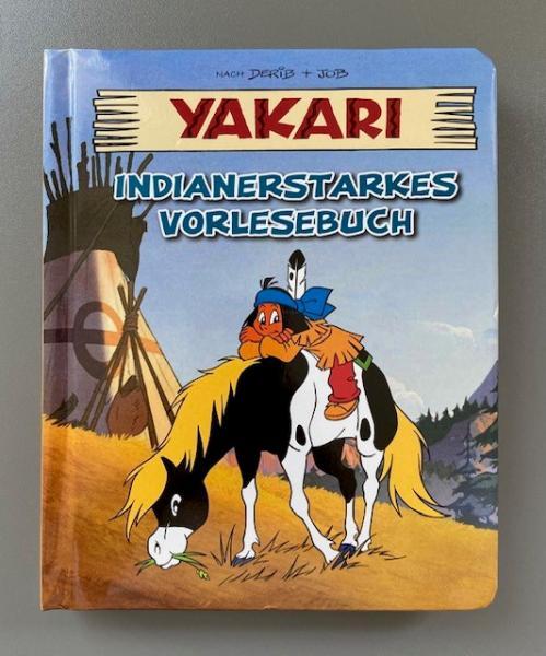 Yakari - Indianerstarkes Vorlesebuch