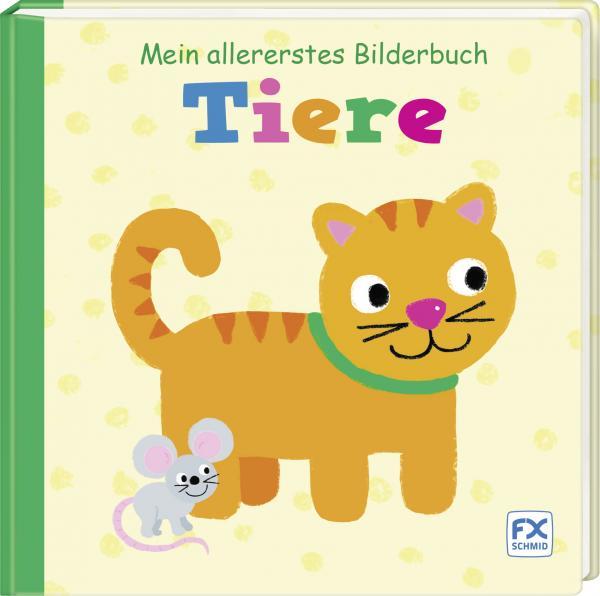 Mein allererstes Bilderbuch: Tiere