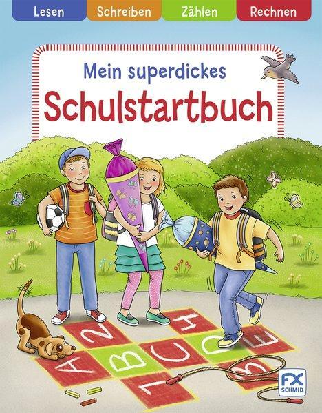 Mein superdickes Schulstartbuch