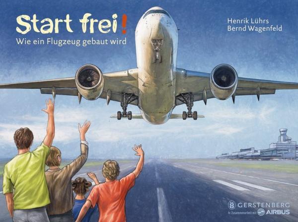 Start frei! - Wie ein Flugzeug gebaut wird