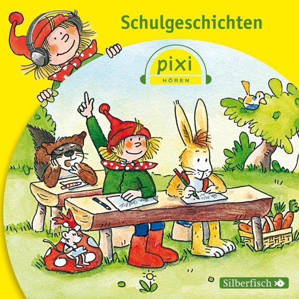 CD Pixi Hören: Schulgeschichten