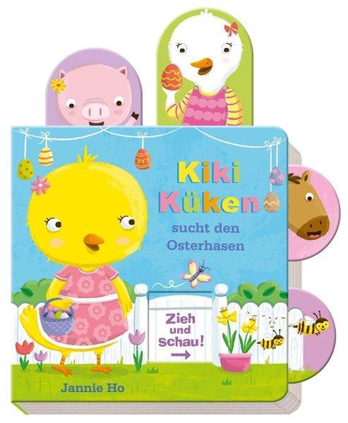 Zieh und schau: Kiki Küken sucht den Osterhasen