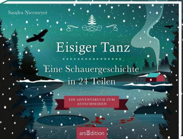 Aufschneidebuch Eisiger Tanz. Eine Schauergeschichte in 24 Teilen (Mängelexemplar)
