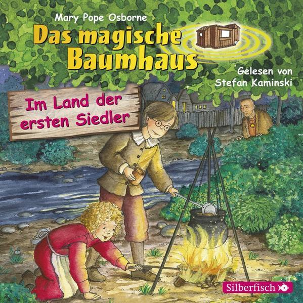 Im Land der ersten Siedler (Das magische Baumhaus 25) - Hörbuch 1 CD