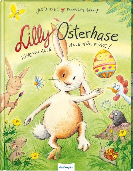 Lilly Osterhase - Eine für alle, alle für eine (Mängelexemplar)