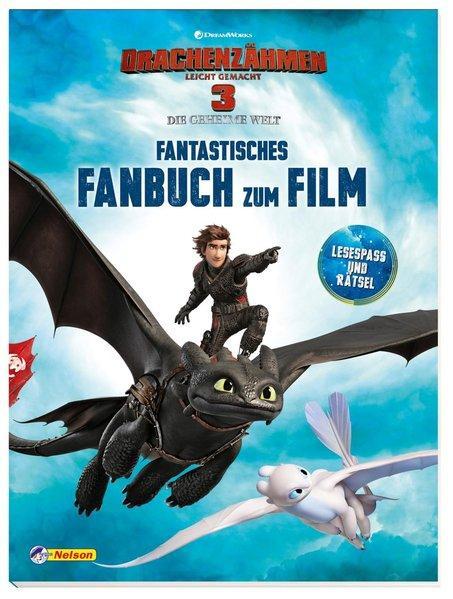 DreamWorks Dragons: Drachenzähmen leicht gemacht 3: Fantastisches Fanbuch - zum Film