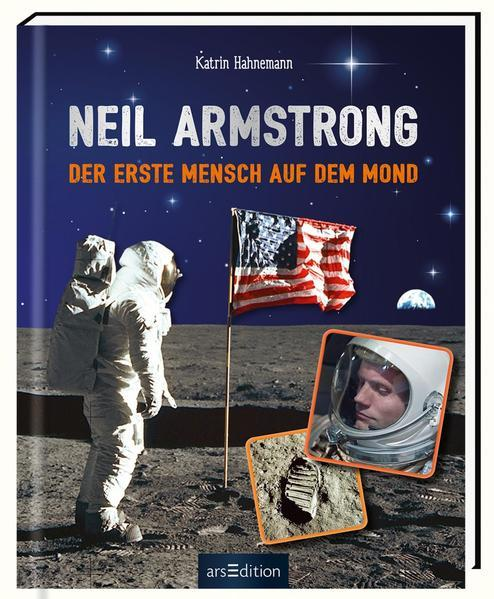 Neil Armstrong - Der erste Mensch auf dem Mond (Mängelexemplar)
