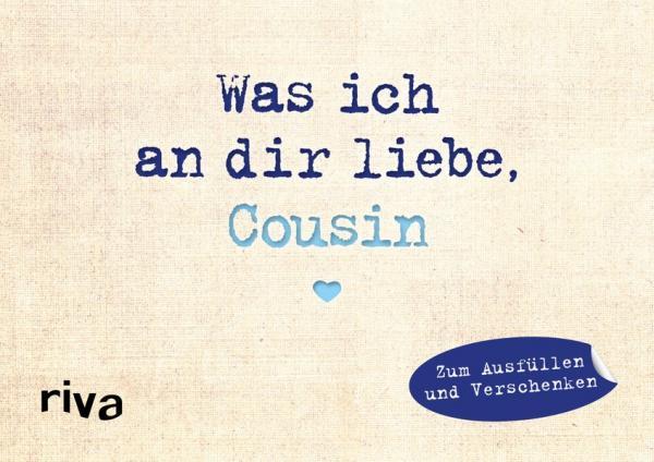 Was ich an dir liebe, Cousin – Miniversion - Zum Ausfüllen und Verschenken (Mängelexemplar)