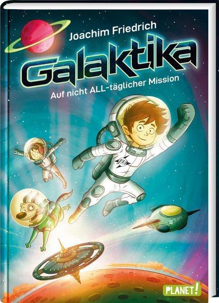 Galaktika - Auf nicht ALL-täglicher Mission (Mängelexemplar)