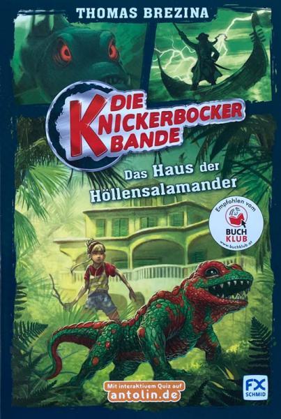 Die Knickerbocker-Bande, Band 6: Das Haus der Höllensalamander